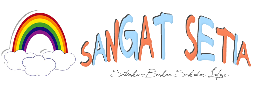 ! SANGAT SETIA!