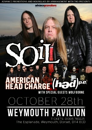 Soil American Head Charge Weymouth Ocean Room Tuesday 28th October 2014