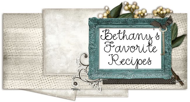 Bethany's Favorite Recipes