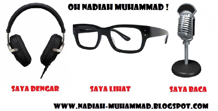 Oh NADIAH MUHAMMAD !