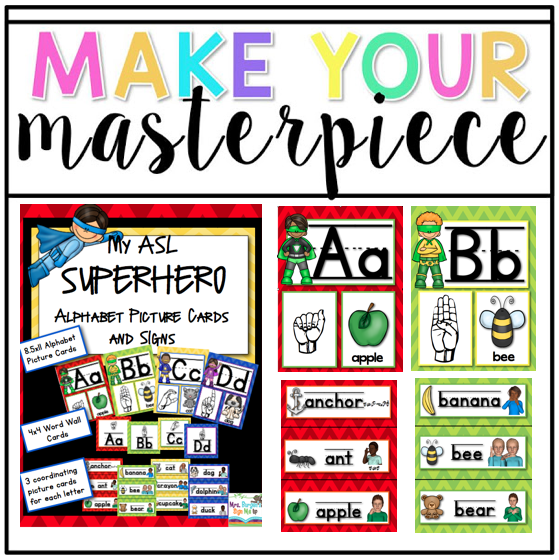 Modern Languages Classroom Posters ~ Make your masterpiece my asl superhero alphabet posters