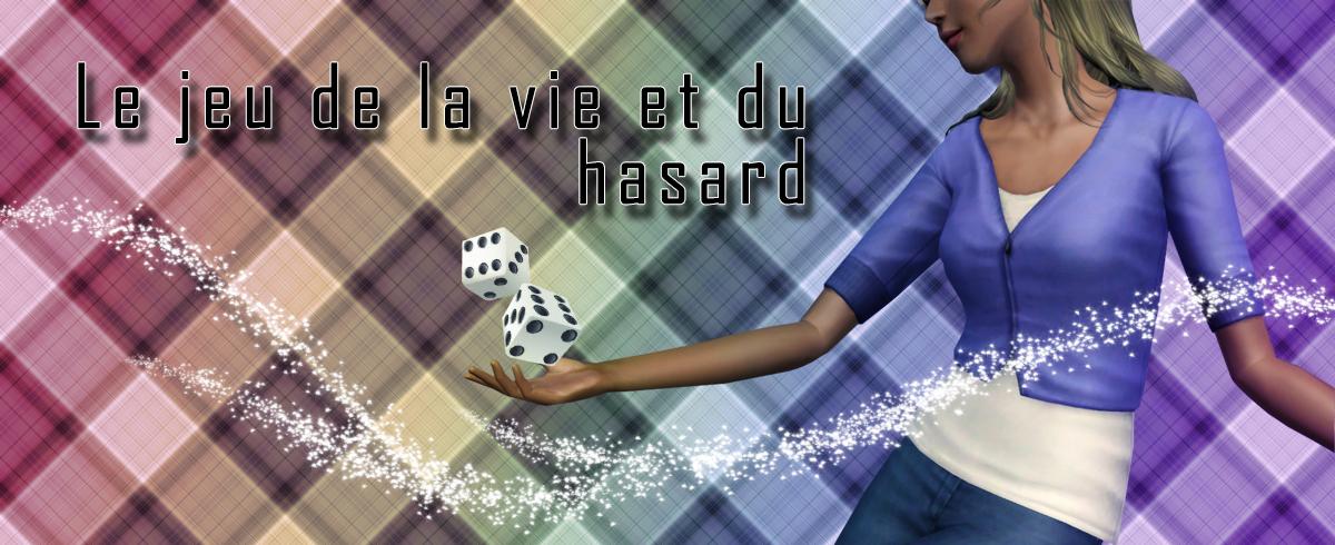 Le Jeu de la Vie et du Hasard