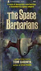 Cover of the novel The Space Barbarians by Tom Godwin