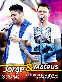 DVD Jorge e Mateus – A Hora é Agora – Ao Vivo em Jurerê – 2012 Completo