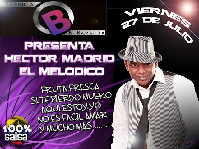 ►  Hector Madrid en Bambula & Baracoa