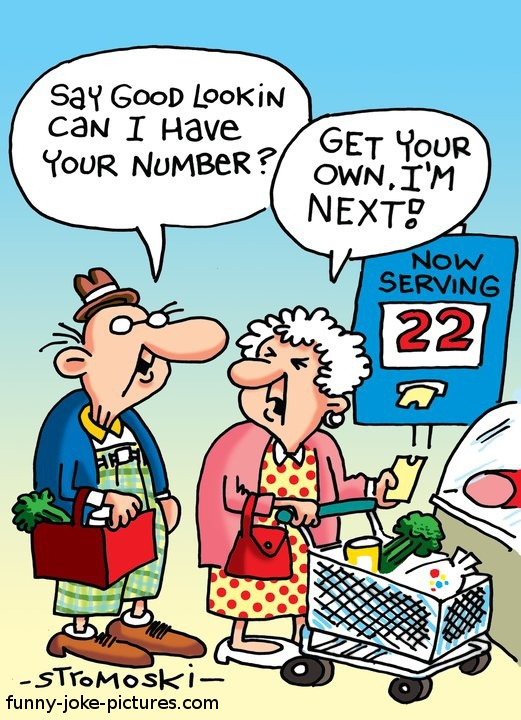 Funny Old People Queue Number Cartoon Say Good Lookin Can Have