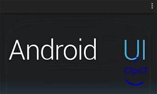 OpO ~ Pengenalan User Interface (UI) Pada Android