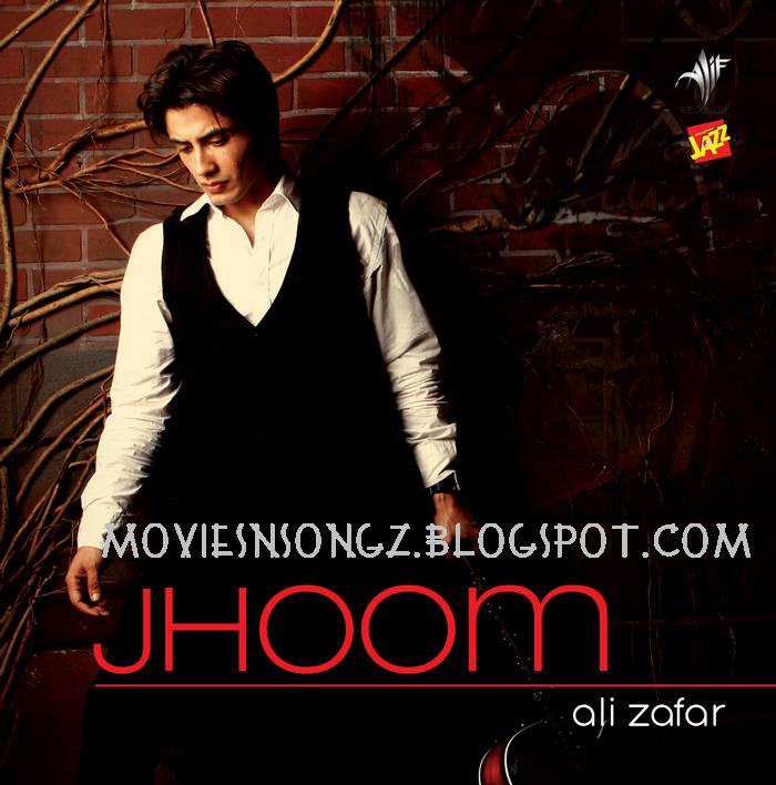 02 - Jhoom - Ali Zafar (2011) - Album Download