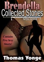 Brendella Collected Stories Volume One