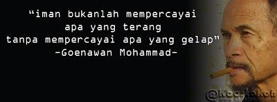 Quote Tokoh: Goenawan Mohammad Quotes