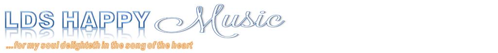 LDS Happy Music