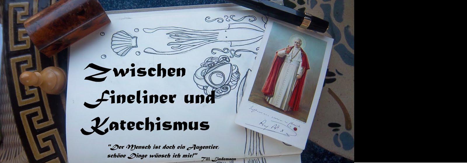Zwischen Fineliner und Katechismus