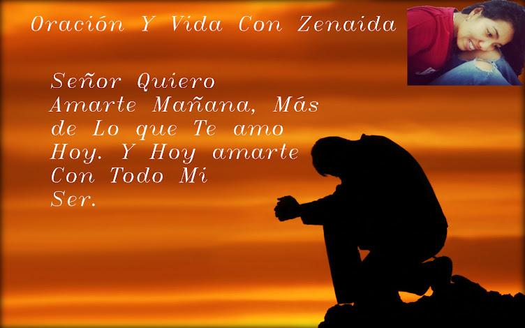 Oración y Vida con Zenaida