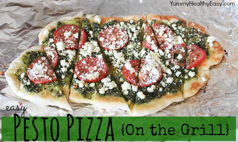 Pesto Pizza on the Grill - Yummy Healthy Easy