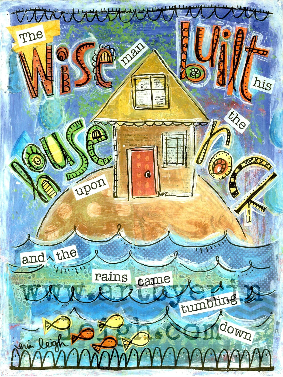 Wise man built his house upon the rock sermon - Art By Erin Leigh