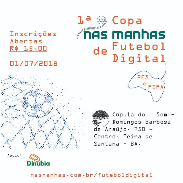 I Copa Nas Manhas de Futebol Digital