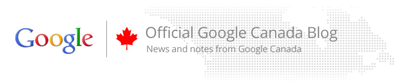 Official Google Canada Blog