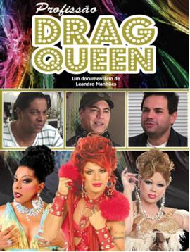 """""""Profissão Drag Queen"""" revela quem são os homens por trás de três famosas drag queens brasileiras (Foto: Divulgação)"""