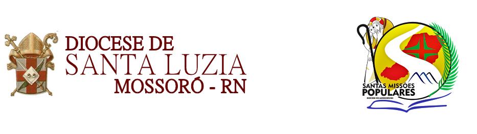 Diocese de Santa Luzia — Mossoró, RN