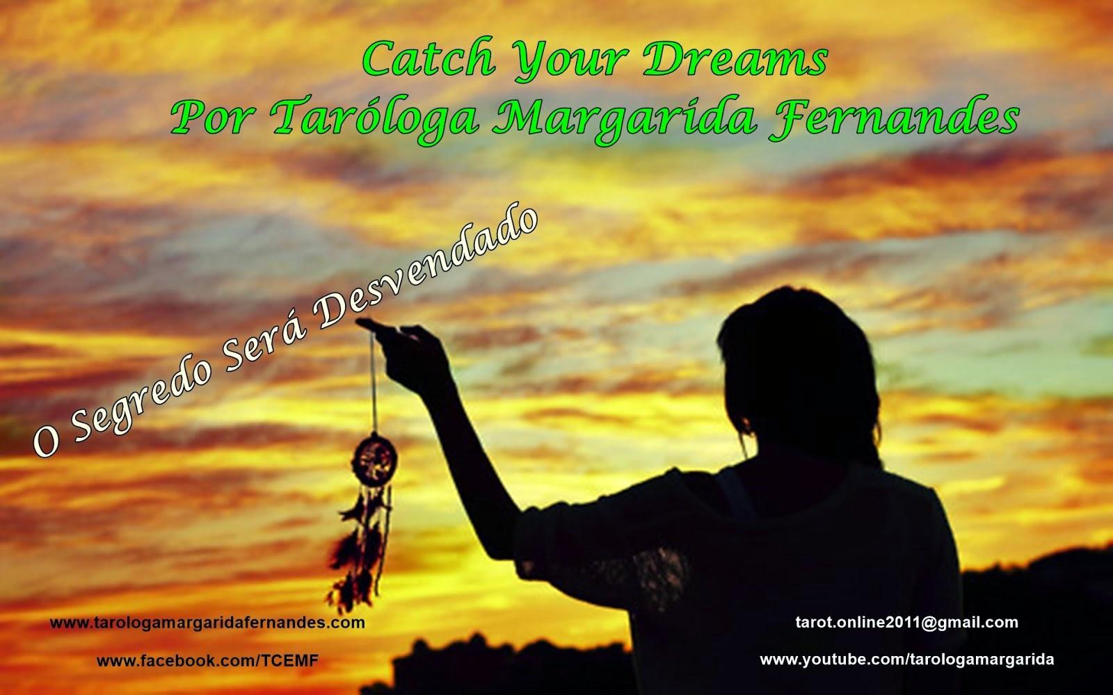 Catch Your Dreams - O Segredo Será Desvendado