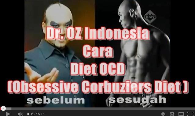 Cara Diet OCD (Obsessive Corbuziers Diet ) Dr. OZ ...