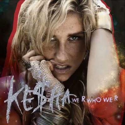 Kesha - We R Who We R Lyrics