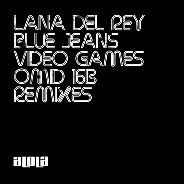 Lana Del Rey - Blue Jeans Omid 16B Remixes Cover