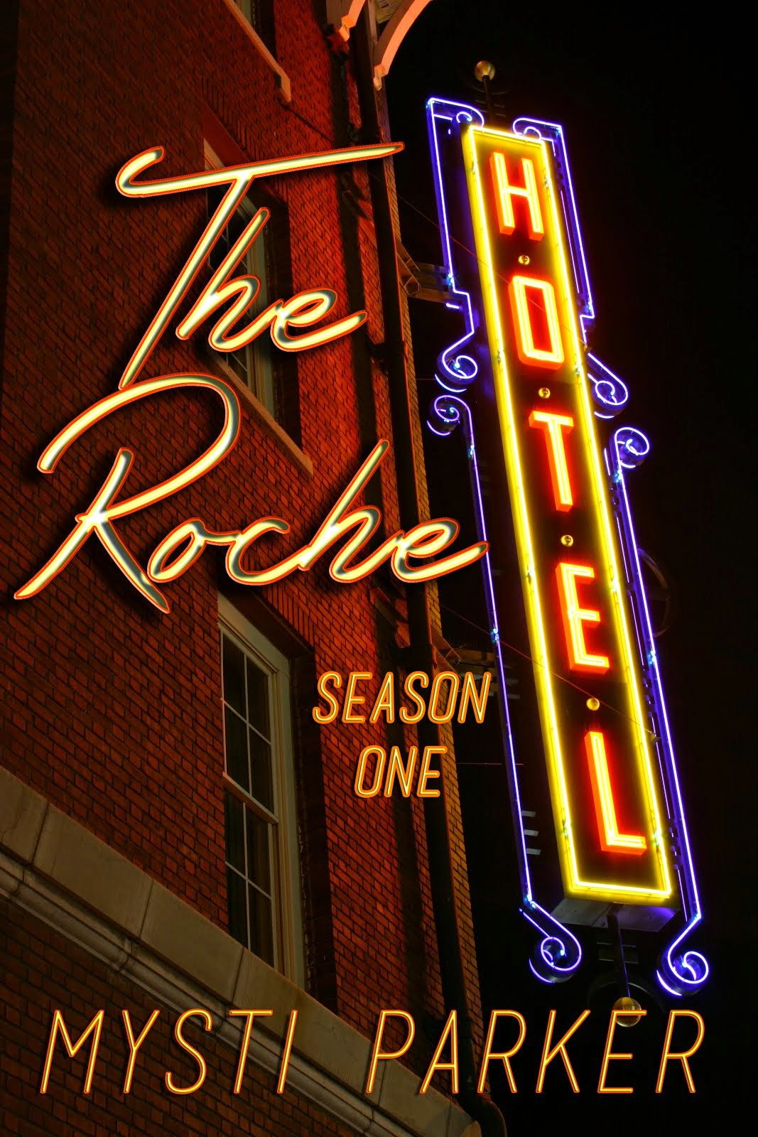 **FREE** Nov. 28-30!!! The Roche Hotel, Season One