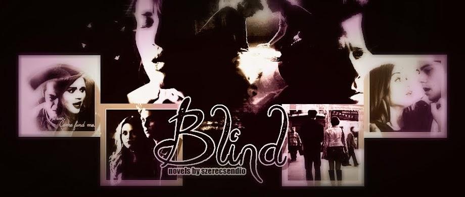 Blind - novels by szerecsendio
