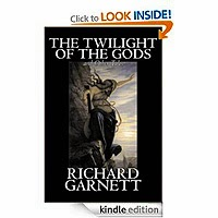 FREE: The Twilight of the Gods, and Other Tales by Richard Garnett