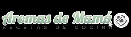 Aromas de Mamá | Recetas de Cocina | aromasdemama.com