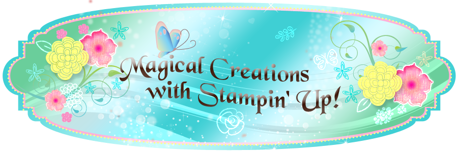 Magical Creations with Stampin Up