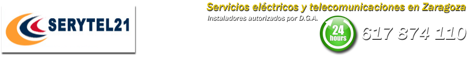 ELECTRICISTA EN ZARAGOZA - 617 874 110 - SERYTEL21