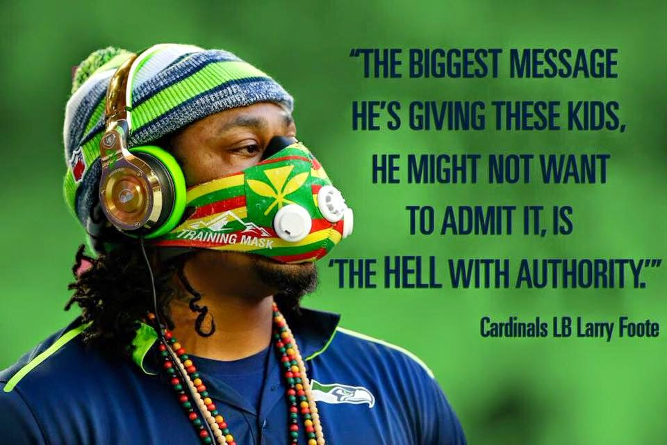 "The biggest message he's giving these kids, he might not want to admit it, is ""the hell with authority."" Cardinals LB Larry Foote. - #MarshawnLynch #seahawkshaters #CardinalsLBLarryFoote"