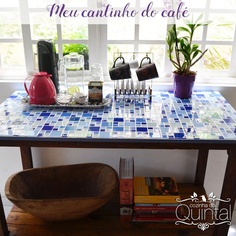 Meu cantinho do café e do chá =) Na Cozinha do Quintal.
