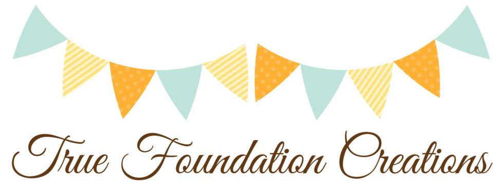 True Foundation Creations
