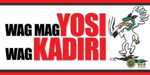 Yosi Kadiri Outdoor Signage Wag magYOSI, Wag KADIRI