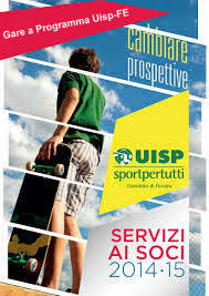 VARIAZIONE GARE a PROGRAMMA Uisp-FE 2014-15 DAL 01-GENNAIO-2015