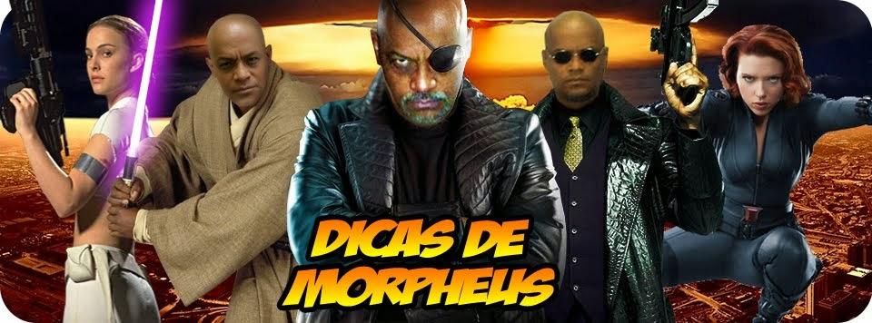 Dicas de Morpheus
