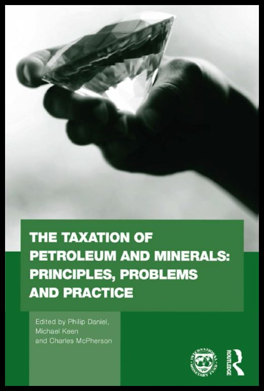 40 Alessandro-Bacci-Middle-East-Blog-Books-Worth-Reading-Daniel-Keen-McPherson-The-Taxation-of-Petroleum-and-Minerals-Principles-Problems-and-Practice