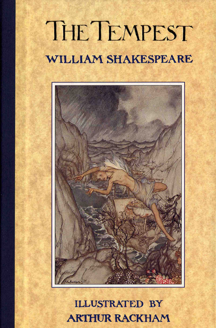 "the tempest by william shakespeare Mostly dedicated to the theme of colonization and the ""age of exploration"", the last play of william shakespeare, the tempest, is also a sort of good-bye to the."