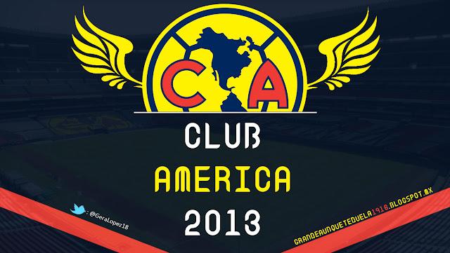 América 2013 • Águilas del América • Club de Fútbol América