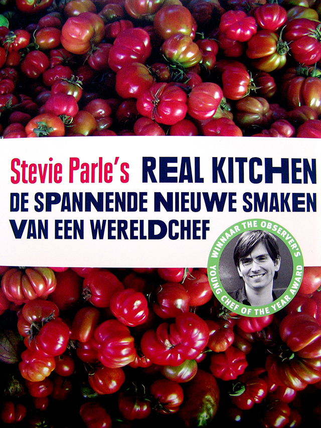 Haute Cookure; Britisch TV Chef, concurs Europe by La Vie Fleurit! Stevie Parle's Real Kitchen, De spannende nieuwe smaken van een wereldchef! #lifestyle #food #cookbook #cook #cooking #television #literature #photography