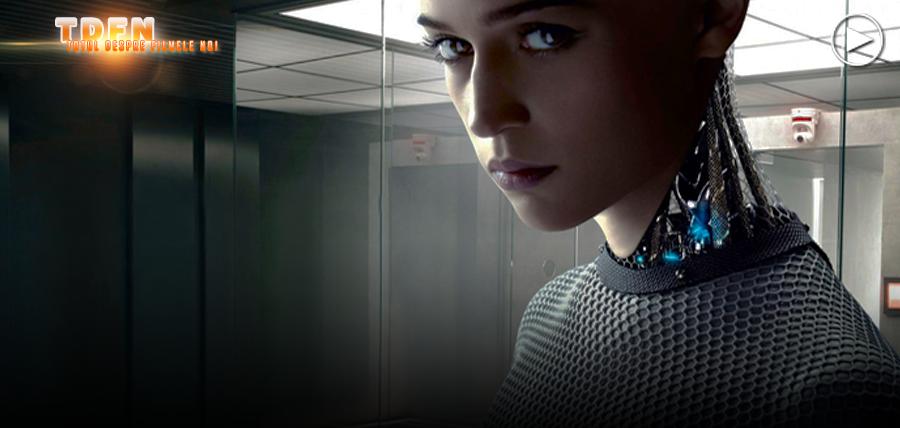 Ava - Prima Inteligenţă Artificială Seducătoare din Ex-Machina