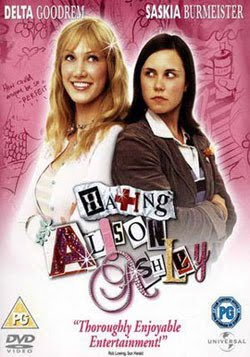 Hating Alison Ashley (2005)