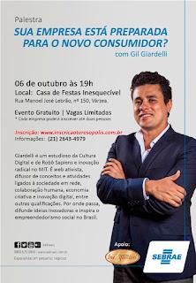 Convite SEBRAE - Palestra com Gil Giardelli em Teresópolis - Abertura da Semana SEBRAE de Tecnologia & Inovação