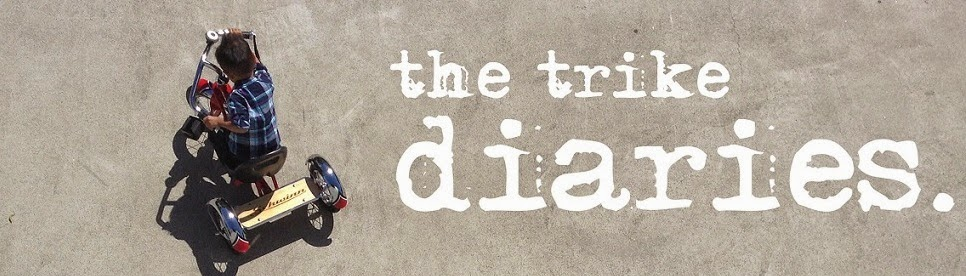 the trike diaries.