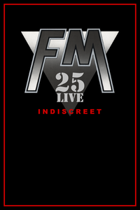 FM - Indiscreet 25 Live - DVD front