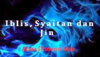 Samakah Nenek Moyang Syaitan dan Nenek Moyang Bangsa Jin?