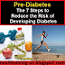 The 7 Steps to Reduce the Risk of Developing Diabetes